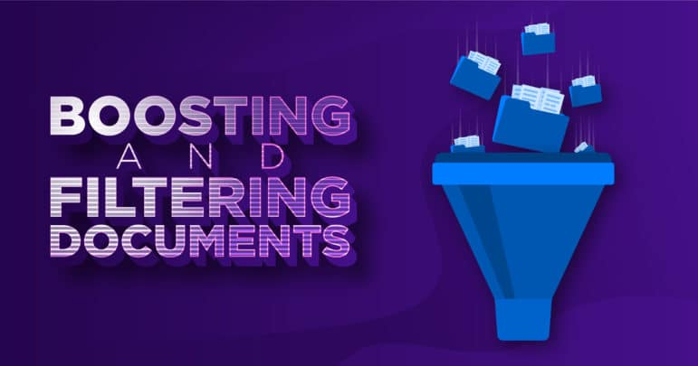 boosting and filtering documents
