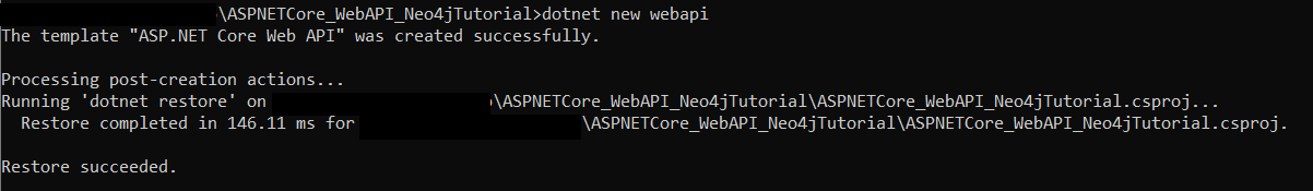 """The message that will appear upon creation of a new project. It reads """"the template ASP.NET Core Web API was created successfully"""" among some other text."""