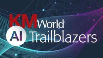 KMWorld AI Trailblazers